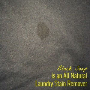 Black Soap is an All Natural Laundry Stain Remover