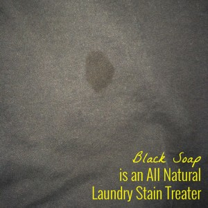 Black Soap is An All Natural Laundry Stain Treater